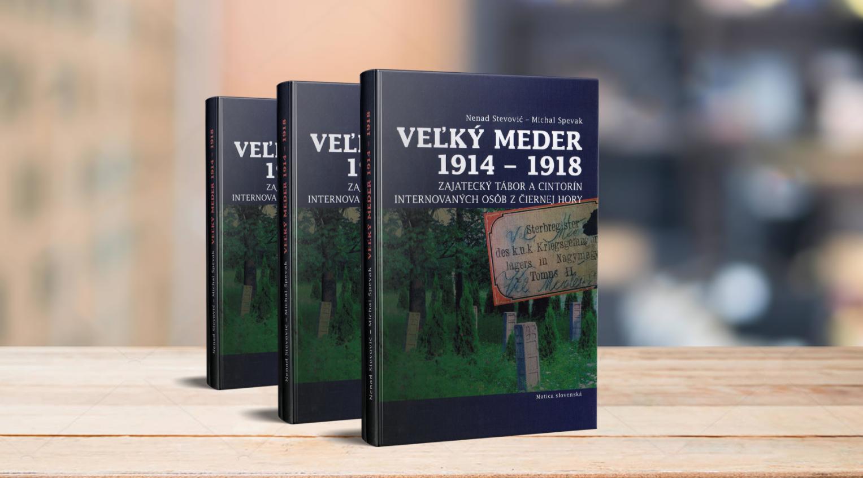 """U Slovačkoj izašla knjiga """"Nađmeđer 1914-1918, logor i groblje crnogorskih interniraca"""""""
