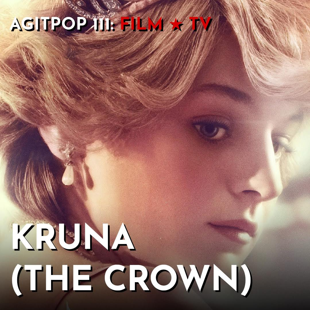 Agitpop 111: Kruna (The Crown)