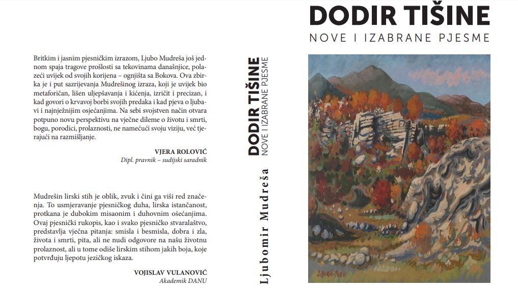 """Objavljena knjiga """"Dodir tišine"""" crnogorskog pjesnika Ljubomira Mudreše"""