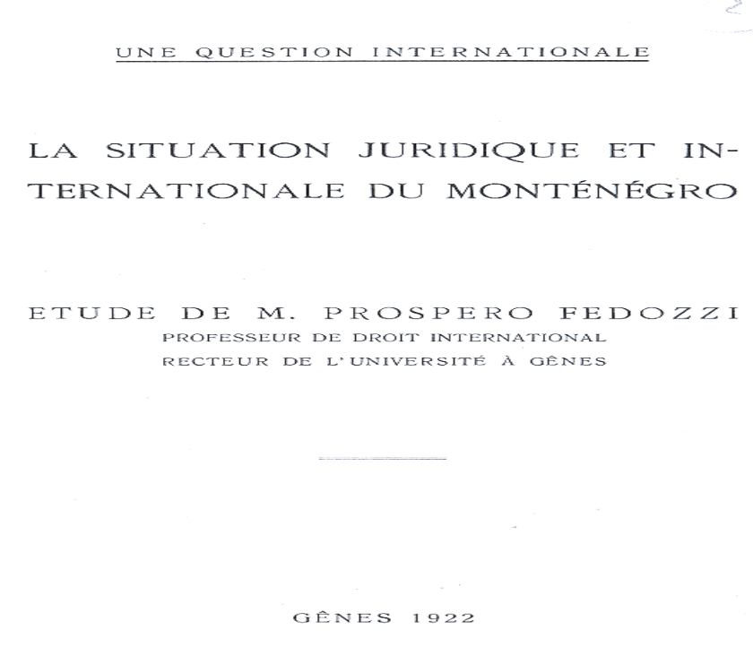 Dr Prospero Fedoci o međunarodno-pravnom položaju Crne Gore 1922.