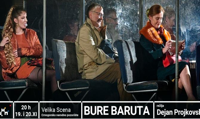 ''Bure baruta'' dvije večeri na velikoj sceni CNP-a