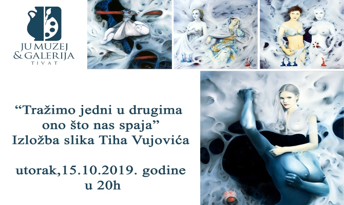 Večeras izložba slika Tiha Vujovića u Tivtu
