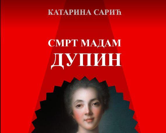 Nagrađena knjiga  ''Smrt madam Dupin'' Katarine Sarić