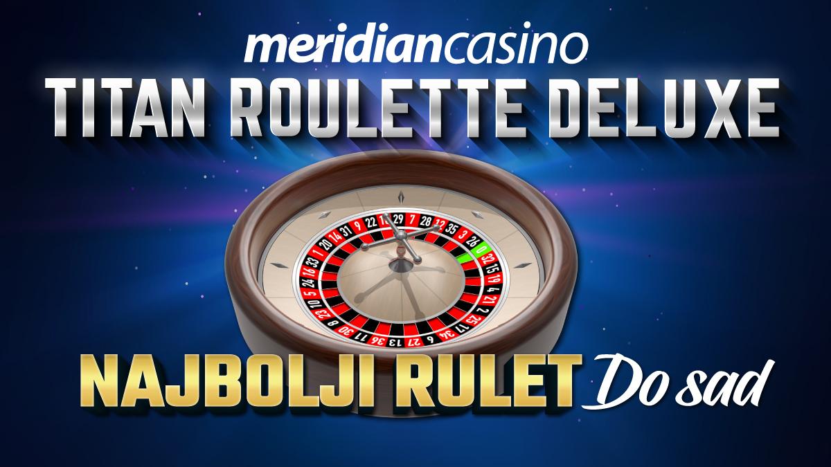 Postani dio elite - zaigraj Titan Roulette Deluxe